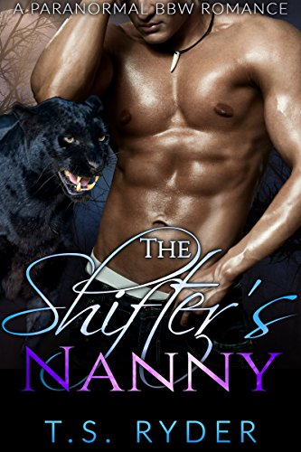 The Shifter's Nanny by T. S. Ryder