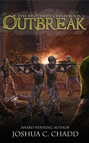 Outbreak (The Brother's Creed Book 1) by Joshua C. Chadd