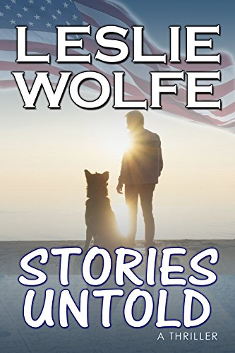 Stories Untold: A Gripping Psychological Thriller by Leslie Wolfe