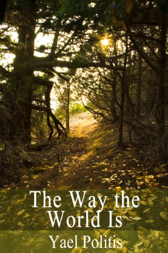 The Way the World Is (The Olivia Series Book 2) by Yael Politis