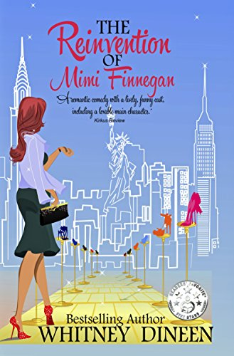 The Reinvention of Mimi Finnegan (The Mimi Chronicles Book 1) by Whitney Dineen