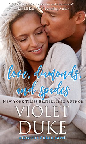 Love, Diamonds, and Spades: Rylan & Quinn (Cactus Creek Book 2) by Violet Duke
