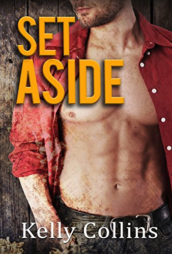 Set Aside: Second Chance Series Book 2: Second Chance Series by Kelly Collins