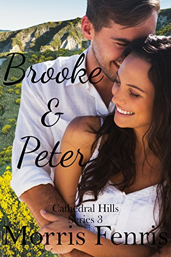 Brooke and Peter (Cathedral Hills Book 3) by Morris Fenris and Infinity Book Covers