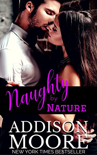 Naughty by Nature by Addison Moore