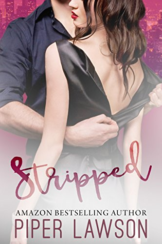 Stripped by Piper Lawson