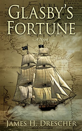Glasby's Fortune by James H. Drescher