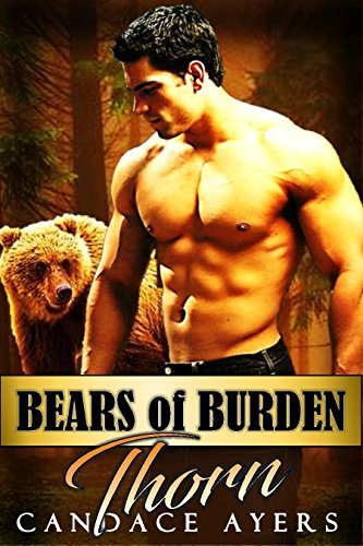 THORN (Bears of Burden Book 1) by Candace Ayers