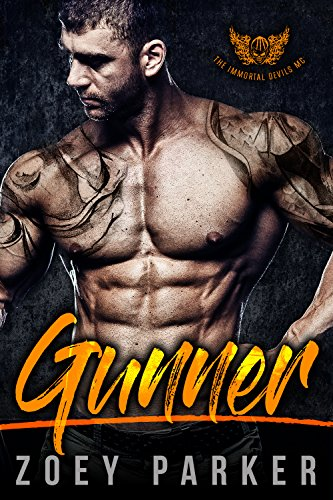 GUNNER: The Immortal Devils MC by Zoey Parker