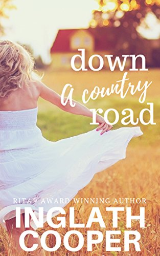 Down a Country Road by Inglath Cooper