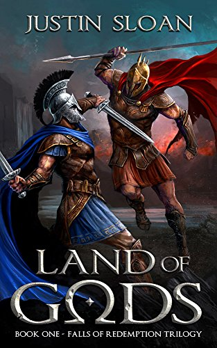 Land of Gods: A Military Fantasy (Falls of Redemption Book 1) by Justin Sloan