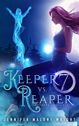 Keeper vs. Reaper (Graveyard Guardians Book 1) by Jennifer Malone Wright and Molly at We Got You Covered Design