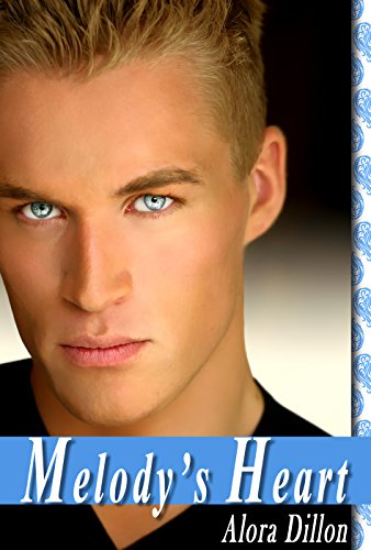 Melody's Heart (Young Adult Romance): Complete Novel by Alora Dillon