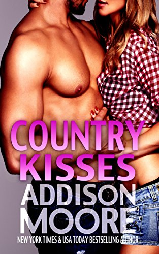 Country Kisses (3:AM Kisses Book 8) by Addison Moore