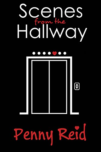 Scenes from the Hallway (Knitting in the City Book 8) by Penny Reid