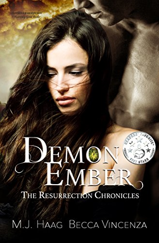 Demon Ember (Resurrection Chronicles Book 1) by M.J. Haag and Becca Vincenza