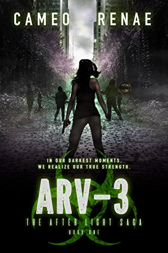 ARV-3 (The After Light Saga Book 1) by Cameo Renae