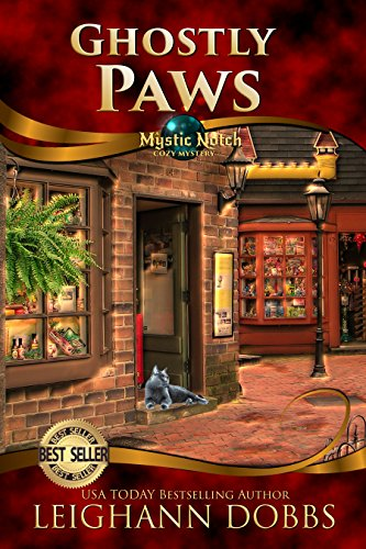 Ghostly Paws (Mystic Notch Cozy Mystery Series Book 1) by Leighann Dobbs