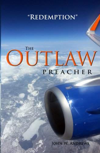 The Outlaw Preacher-Redemption by John Andrews