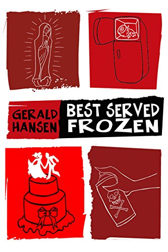 Best Served Frozen (The Irish Lottery Series Book 4) by Gerald Hansen