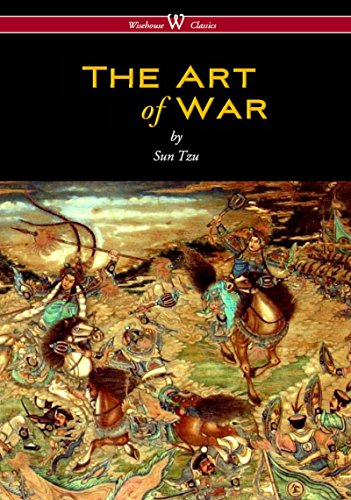 The Art of War (Wisehouse Classics Edition) by Sun Tzu