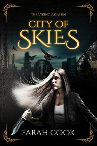 City of Skies (THE VIKING ASSASSIN SERIES Book 1) by Farah Cook