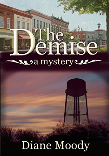 The Demise – A Mystery (Braxton Book 1) by Diane Moody