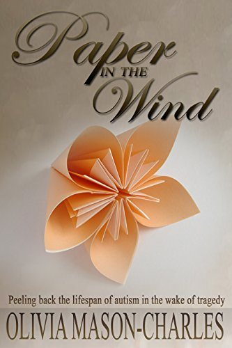 Paper in the Wind: Peeling back the lifespan of autism by Olivia Mason-Charles