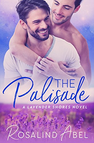 The Palisade (Lavender Shores Book 1) by Rosalind Abel