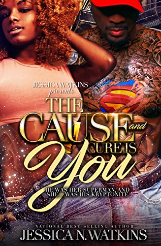 The Cause and Cure Is You by Jessica N. Watkins