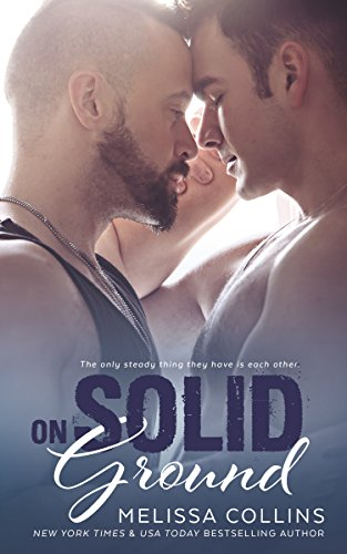 On Solid Ground by Melissa Collins and Sommer Stein