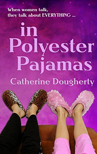 in Polyester Pajamas (Jean and Rosie Series Book 1) by Catherine Dougherty