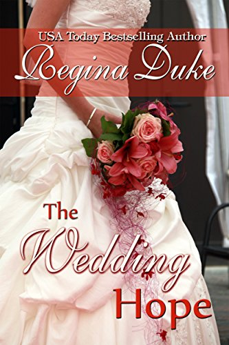 The Wedding Hope (Colorado Billionaires Book 2) by Regina Duke