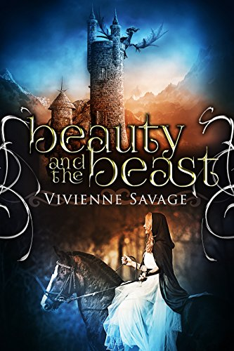 Beauty and the Beast: An Adult Fairytale Romance (Once Upon a Spell Book 1) by Vivienne Savage and Hot Tree Editing