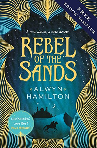 Rebel of the Sands free ebook sampler by Alwyn Hamilton