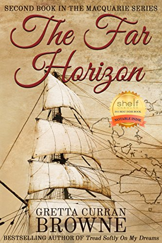 THE FAR HORIZON (The Macquarie Series Book 2) by Gretta Curran Browne