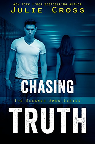 Chasing Truth (Eleanor Ames Series) by Julie Cross