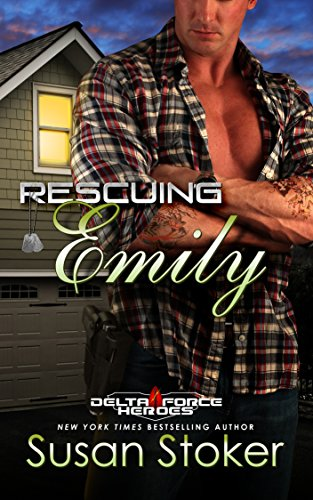 Rescuing Emily (Delta Force Heroes Book 2) by Susan Stoker