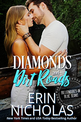 Diamonds and Dirt Roads: Billionaires in Blue Jeans by Erin Nicholas