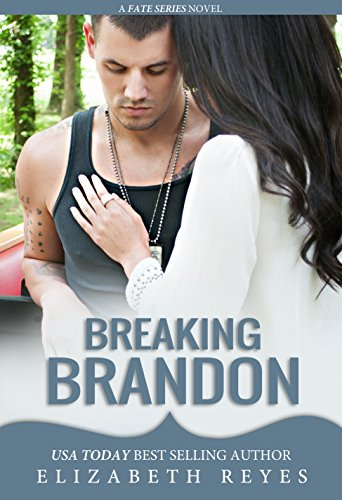 Breaking Brandon (Fate Book 2) by Elizabeth Reyes