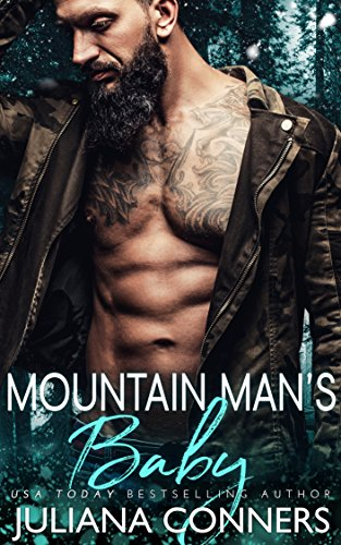 Mountain Man's Baby: A Billionaire and Virgin Romance (Bradford Brothers Book 5) by Juliana Conners and 11 Online