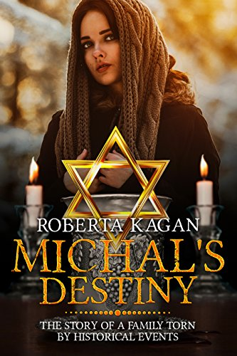 Michal's Destiny by Roberta Kagan