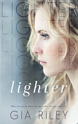 Lighter (Begin Again Duet Book 1) by Gia Riley and Sommer Stein