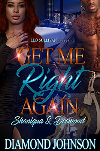 Get Me Right Again: Shaniqua and Desmond by Diamond Johnson