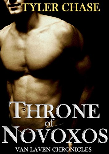 THRONE OF NOVOXOS: VAN LAVEN CHRONICLES (Book 1) by Tyler Chase