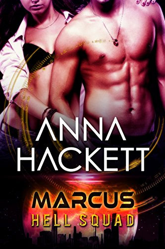 Marcus (Hell Squad Book 1) by Anna Hackett