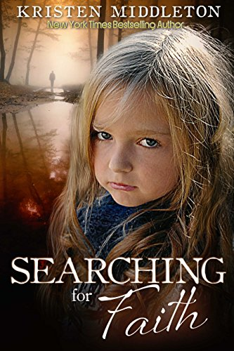 Searching for Faith (Carissa Jones Mystery) A gripping psychological thriller by Kristen Middleton and Cassie Alexandra