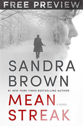 Mean Streak Free Preview Edition (First 7 Chapters) by Sandra Brown
