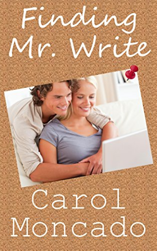 Finding Mr. Write: Contemporary Christian Romance (CANDID Romance Book 1) by Carol Moncado