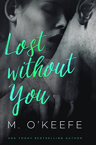 Lost Without You (The Debt) by Molly O'Keefe